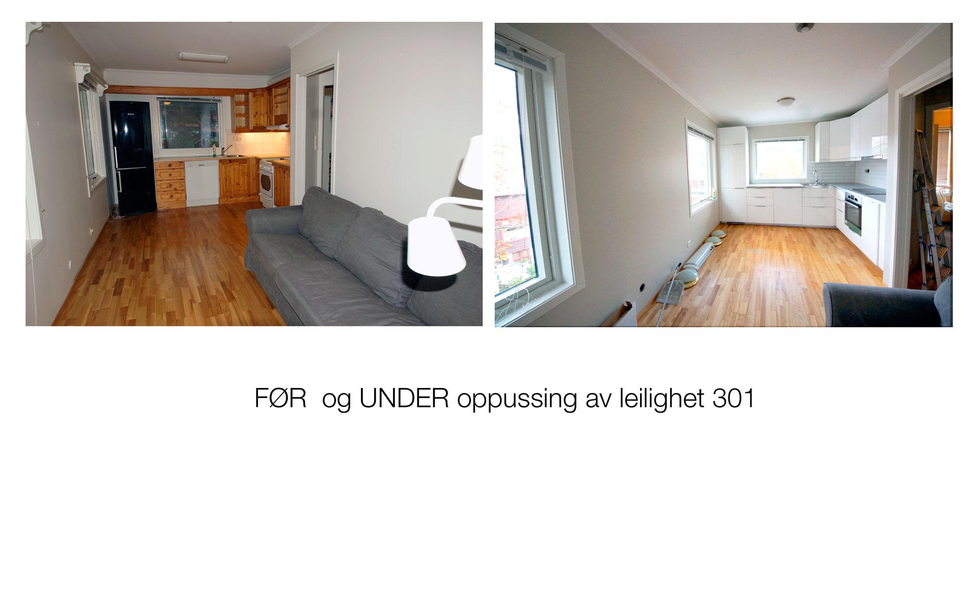Før og under oppussing av leil 301