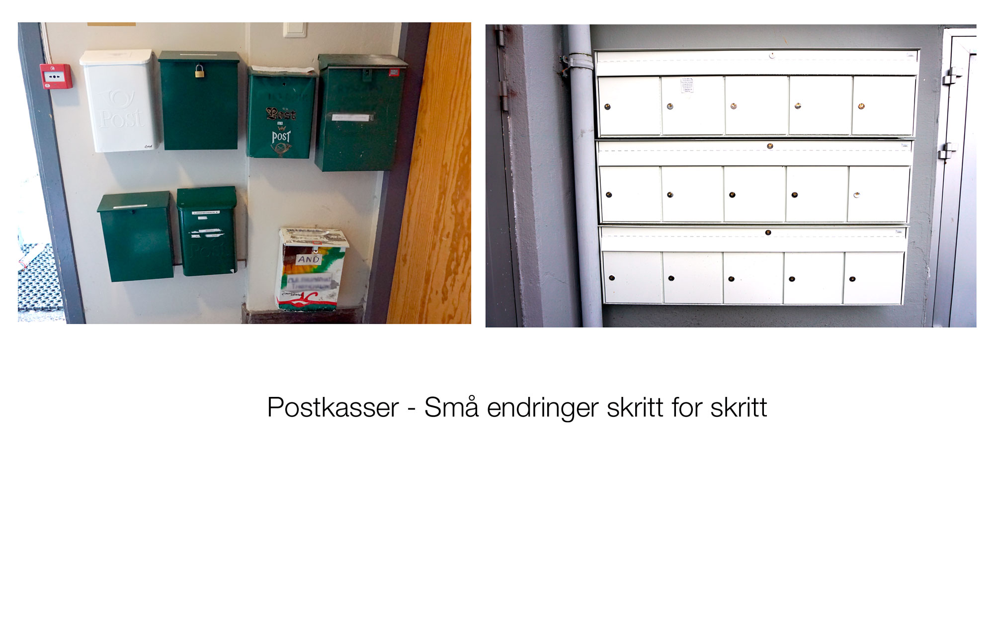 Postkasser før og etter små endringer skritt for skritt